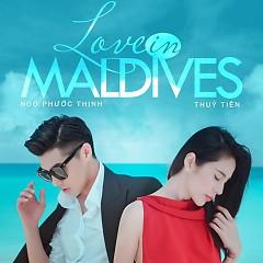 Chuyện Tình Maldives (Love In Maldives) - Noo Phước Thịnh ft. Thủy Tiên