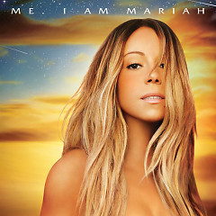 Me. I Am Mariah... The Elusive Chanteuse (Deluxe Version) - Mariah Carey