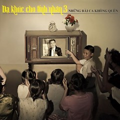 Những Bài Ca Không Quên (CD 1) - Đàm Vĩnh Hưng