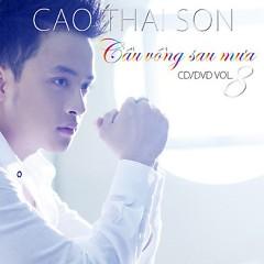Album Cầu Vồng Sau Mưa - Cao Thái Sơn