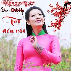 Album Tết Đến Rồi - Trang Anh Thơ