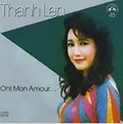 Oh! Mon Amour - Thanh Lan