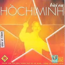 Bài Ca Hồ Chí Minh - Various Artists