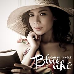 Album Blues Nhớ - Cẩm Tú