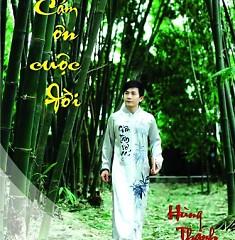 Cám Ơn Cuộc Đời - Hùng Thanh