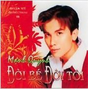 Album Đời Bé Đời Tôi - Mạnh Quỳnh