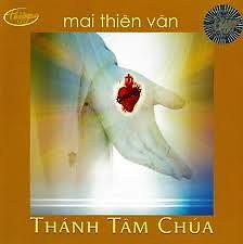 Album Thánh Tâm Chúa - Mai Thiên Vân