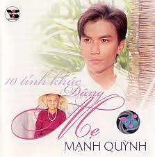 Album 10 Tình Khúc Dâng Mẹ - Mạnh Quỳnh