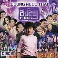 Album Một Thoáng Quê Hương 3 - CD1 - Dương Ngọc Thái