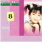 Xuân Mai 8 - CD2 - Xuân Mai