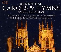 100 Essential Carols & Hymns For Christmas CD1 - Various Artists