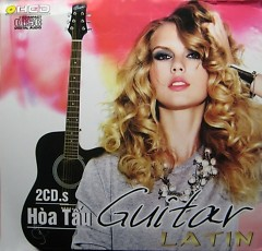 Hòa Tấu Guitar Latin - CD1 - Various Artists