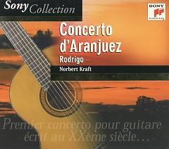 Album Rodrigo Concierto De Aranjuez - Norbert Kraft
