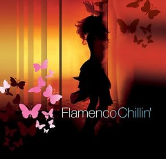 Flamenco Chillin - Various Artists