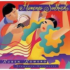 Flamenco Southwest - Romero Ruben