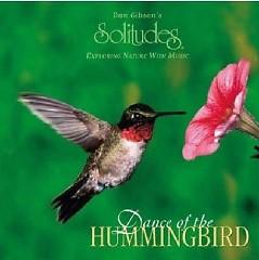 Dance Of The Hummingbird - Dan Gibson