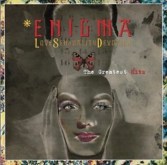 Love Sensuality Devotion - The Greatest Hits - Enigma
