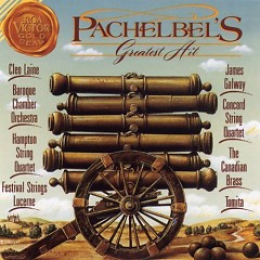 Album Pachelbel's Greatest Hit - Canon In D - Various Artists
