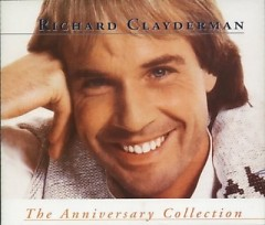 Richard Clayderman - The Anniversary Collection CD 1 (No. 1) - Richard Clayderman