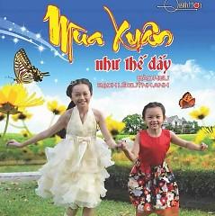 Mùa Xuân Như Thế Đấy - Bé Bạch Lê Quỳnh Anh,Bé Bào Ngư