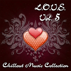 Chillout Music Collection - L.O.V.E. Vol. 5 (No. 5) - Various Artists