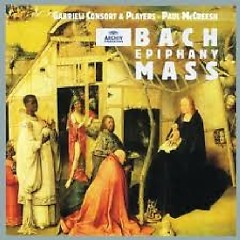 Bach - Epiphany Mass CD 1 (No. 1) - Paul McCreesh ft. Gabrieli Consort & Players