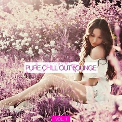 Pure Chill Out Lounge Vol.1 (No. 1) - Various Artists