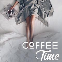 Album Coffee Time 6 (Những Bài Hát Nhẹ Nhàng Khi Thưởng Thức Cafe) - Various Artists
