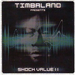 Timbaland Presents Shock Value II - Timbaland