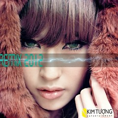Khổng Tú Quỳnh Remix 2012 - Khổng Tú Quỳnh