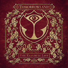 Tomorrowland 2016: The Elixir Of Life - Various Artists