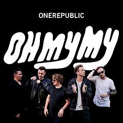 Oh My My (Deluxe) - OneRepublic
