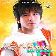 Album Túp Lều Lý Tưởng - Đan Trường