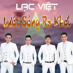 Lướt Sóng Ra Khơi - Lạc Việt
