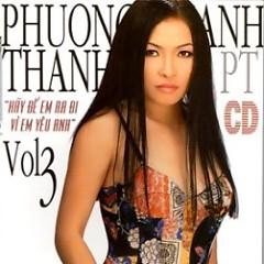 Album Hãy Để Em Ra Đi...Vì Em Yêu Anh - Phương Thanh