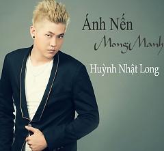 Ánh Nến Mong Manh - Huỳnh Nhật Long