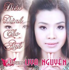 Album Điều Dành Cho Anh - Liya Nguyễn