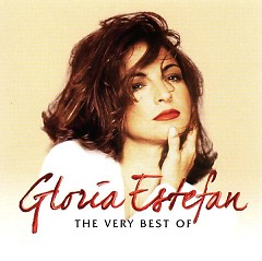 The Very Best Of Gloria Estefan - Gloria Estefan