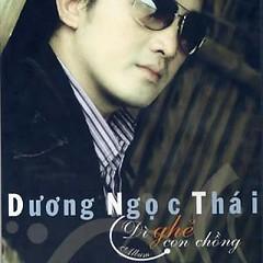Album Dì Ghẻ Con Chồng - Dương Ngọc Thái