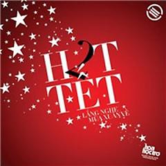 H2T Tết - Lắng Nghe Mùa Xuân Về - Various Artists