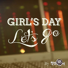 Let's Go - Girl's Day