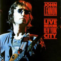 John Lennon - Live In New York City - John Lennon