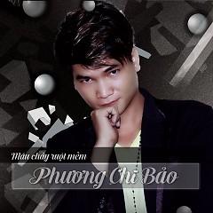 Album Máu Chảy Ruột Mềm - Phương Chi Bảo