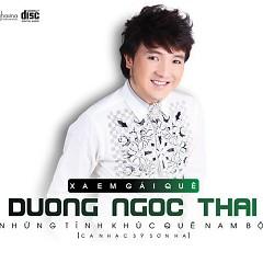Album Xa Em Gái Quê - Dương Ngọc Thái ft. Sơn Hạ