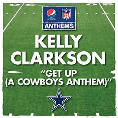 Get Up (A Cowboy's Anthem) (Single) - Kelly Clarkson