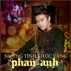 Album  - Phan Anh ((Ca Sỹ))