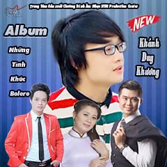 Album Tình Khúc Bolero - Khánh Duy Khương ft. Nguyễn Phú Quý
