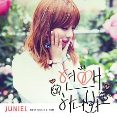 I Think I'm In Love - JUNIEL