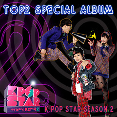 SBS Kpop Star Season 2 Top 2 Special - Bang Yedam ft. Akdong Musician