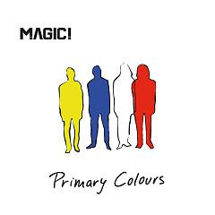 Album Primary Colours - MAGIC!